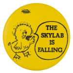 The Skylab Is Falling Ice Breakers Button Museum