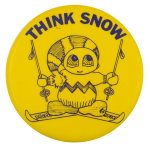 Think Snow Social Lubricators Button Museum