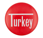 Turkey Social Lubricator Button Museum