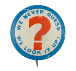 We Never Guess Social Lubricators Button Museum
