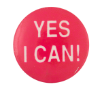 Yes I Can Social Lubricator Button Museum