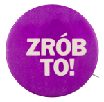 Zrób To Purple Social Lubricators Button Museum