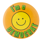 I'm a Democrat Smileys Button Museum