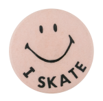 I Skate Smileys Button Museum