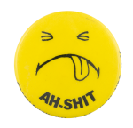 Ah Shit Smileys Button Museum