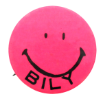 Bob Bily Smiley Pink Smileys, Political Button Museum