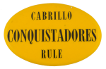 Cabrillo Conquistadores Rule Sports Button Museum