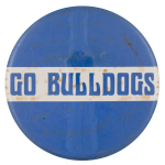 Go Bulldogs Sports Button Museum
