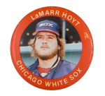 Lamarr Hoyt Chicago White Sox Sports Button Museum