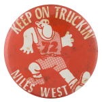 Keep on Truckin' Niles West Schools Button Museum