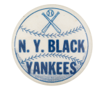 N. Y. Black Yankees Sports Button Museum