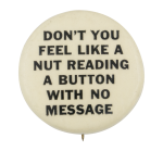 A Button With No Message Self Referential Button Museum