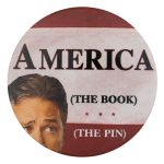 America The Book The Pin Self Referential Button Museum
