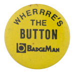 BadgeMan Self Referential Button Museum