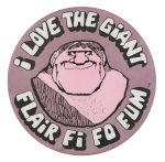 Flair Fi Fo Fum Advertising Button Museum