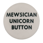 Mewsician Unicorn Button Self Referential Button Museum
