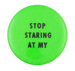 Stop Staring Self Referential Button Museum
