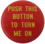 Push This Button Self Referential Button Museum